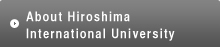 About Hiroshima International University